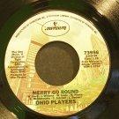 OHIO PLAYERS~Merry Go Round~Mercury 73956 (Disco) VG++ 45