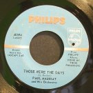 PAUL MAURIAT~Those Were the Days~Philips 40594 (Easy Listening)  45