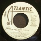 TINA B~Nothin's Gonna Come Easy~Atlantic 89603 (Free Style) Promo 45