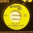 J. FRANK WILSON~Last Kiss~Goldies 45 2553 (Soul)  45