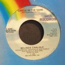 BELINDA CARLISLE~Circle in the Sand~MCA 53308 (Downtempo)  45