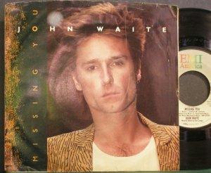 JOHN WAITE~Missing You~EMI America 8212 (Soft Rock)  45