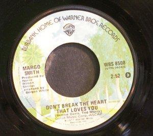 MARGO SMITH~Don't Break the Heart That Loves You~Warner Bros. 8508 VG+ 45