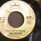 REBA MCENTIRE~You Lift Me Up to Heaven~Mercury 338-7 VG+ 45