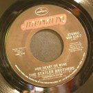 STATLER BROTHERS~Too Much on My Heart~Mercury 016-7 VG+ 45