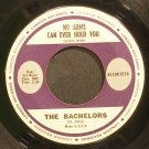 THE BACHELORS~No Arms Can Ever Hold You~London 45 LON 9724 (Jazz Vocals)  45