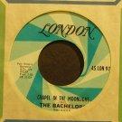 THE BACHELORS~Chapel in the Moonlight~London 45 LON 9793  45