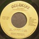 BECKY DOCKERY~Hit and Run Lover~Goldmine 4175 VG+ 45