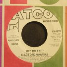 BLACK OAK ARKANSAS~Keep the Faith~ATCO 6878 (Southern Rock) Promo M- 45