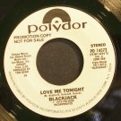 BLACKJACK~Love Me Tonight~Polydor 14572 (General Rock) Promo VG++ 45