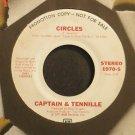 CAPTAIN & TENNILLE~Circles~A&M 1970-S Promo VG++ 45