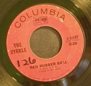 THE CYRKLE~Red Rubber Ball~Columbia 43589 1st 45