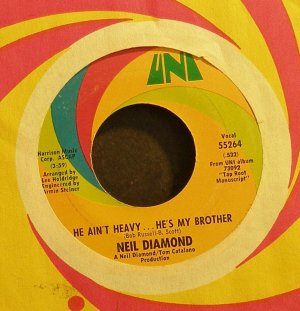 NEIL DIAMOND~He Ain't Heavy, He's My Brother~Uni 55264 (Soft Rock) VG+ 45