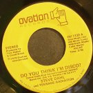 STEVE DAHL~Do You Think I'm Disco?~Ovation 1132  45
