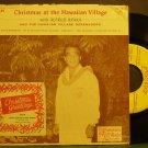 ALFRED APAKA~Christmas at the Hawaiian Village~Hawaiian Village HV-EP-2 (Christmas) Rare 45 EP