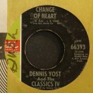 DENNIS YOST & CLASSICS IV~Change of Heart~IMPERIAL 66393 (Soft Rock)  45