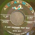 ELTON BRITT~It Just Happened That Way~ABC-Paramount 10819 Rare M- 45