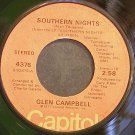 GLEN CAMPBELL~Southern Nights~Capitol 4376 VG++ 45