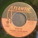 JIMMY CASTOR BUNCH~Space Age~Atlantic 3375 (Soul)  45