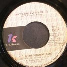 K.C. & THE SUNSHINE BAND~That's the Way (I Like it)~T.K. 1015 (Disco) VG+ 45