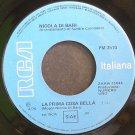 NICOLA DI BARI~La Prima Cosa Bella~RCA Italiana 3510 (Italian) Italy 45