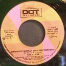 ROY CLARK~Somewhere Between Love and Tomorrow~Dot 17480 VG+ 45