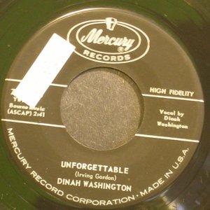 DINAH WASHINGTON~Unforgettable~Mercury 71508 (Jazz Vocals) VG+ 45
