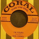 DON CORNELL~It Isn't Fair~Coral 65501 VG+ 45