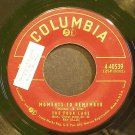 THE FOUR LADS~Moments to Remember~Columbia 40539  45