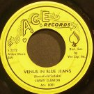 JIMMY CLANTON~Venus in Blue Jeans~Ace 8001  45