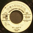 LITTLE JIMMY DICKENS~We Could~Columbia 21434 Promo 45