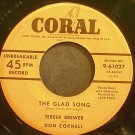 TERESA BREWER & DON CORNELL~The Glad Song~Coral 61027  45
