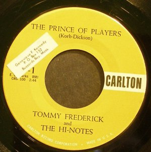 TOMMY FREDERICK~The Prince of Players~Carlton 1 (Doo-Wop)  45