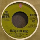 THE DOOBIE BROTHERS~Listen to the Music~Warner Bros. 7619 VG+ 45