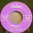 NAT KING COLE~Send for Me~Capitol F3737 (Jazz Vocals) VG+ 45