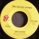 THE ROLLING STONES~Hot Stuff~Rolling Stones 19304 (Rock & Roll)  45