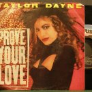 TAYLOR DAYNE~Prove Your Love~Arista 9676 (Downtempo) VG+ 45