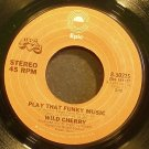 WILD CHERRY~Play That Funky Music~EPIC 50225 (Soul) VG+ 45