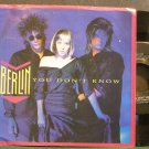 BERLIN~You Don't Know~Geffen 28486 (Synth-Pop) M- 45