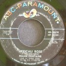 FRANK FONTAINE~Mexicali Rose~ABC-Paramount 10618  45