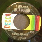 GRADY MARTIN~I Wanna Be Around~Decca 725749 VG+ 45