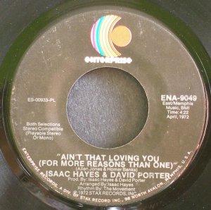 ISAAC HAYES & DAVID PORTER~Ain't That Loving You~Enterprise 9049 (Soul) VG+ 45
