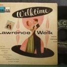 LAWRENCE WELK~Welktime~Decca 422 VG+ 45 EP