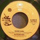 REDBONE~Suzie Girl~EPIC 50015 (Soft Rock) VG+ 45