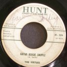 THE VIRTUES~Guitar Boogie Shuffle~Hunt 324 (Instrumental Rock)  45
