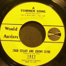 CHAD & JEREMY~A Summer Song~World Artists 1027 (Soft Rock)  45