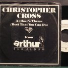 CHRISTOPHER CROSS~Arthur's Theme (Best That You Can Do)~Warner Bros. 49787 (Soft Rock) VG++ 45