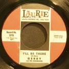 GERRY & THE PACEMAKERS~I'll Be There~Laurie 3279  45