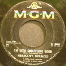 HERMAN'S HERMITS~I'm Into Something Good~MGM K13280 (British Invasion) VG+ 45