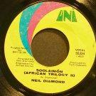 NEIL DIAMOND~Soolaimon (African Trilogy II)~UNI 55224 (Soft Rock)  45